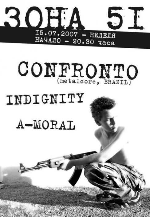 Confronto / Indignity / A-Moral