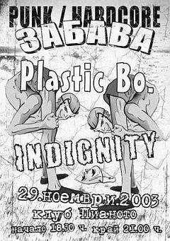 Plastic Bo / Indignity