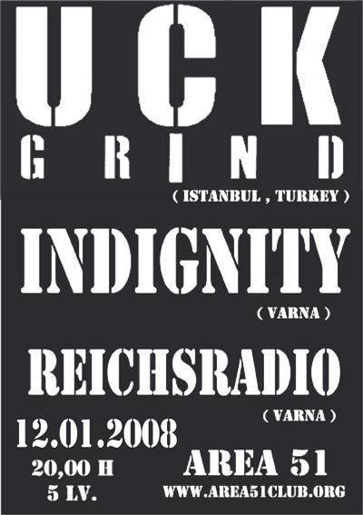 Uck Grind / Indignity / Reichsradio