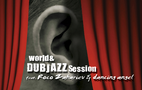 World & Dub Jazz Session ft. Roko