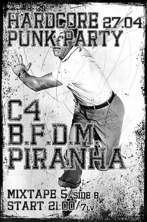 C4 / B.F.D.M. / Piranha