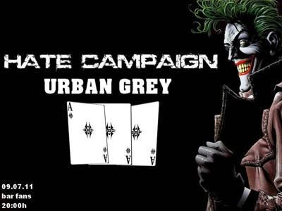 Hate Campaign / Urban Grey