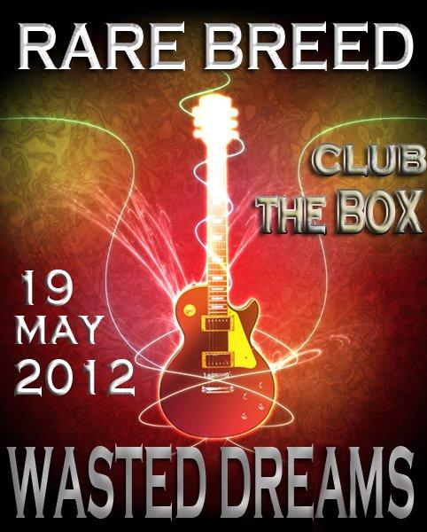 Rare Breed / Wasted Dreams