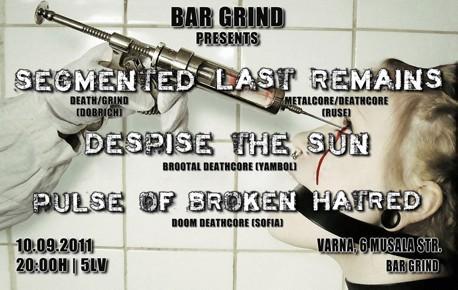 Segmented / Last Remains / Despite The Sun / Pulse of Broken Hatred