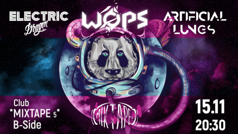 WOPS / Electric Dragon / Artificial Lungs
